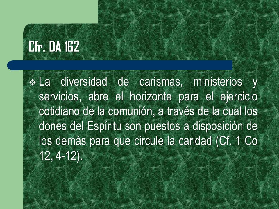 Cfr. DA 162