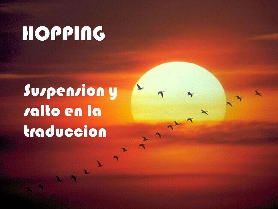 HOPPING Suspension y salto en la traduccion