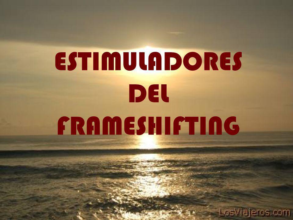 ESTIMULADORES DEL FRAMESHIFTING