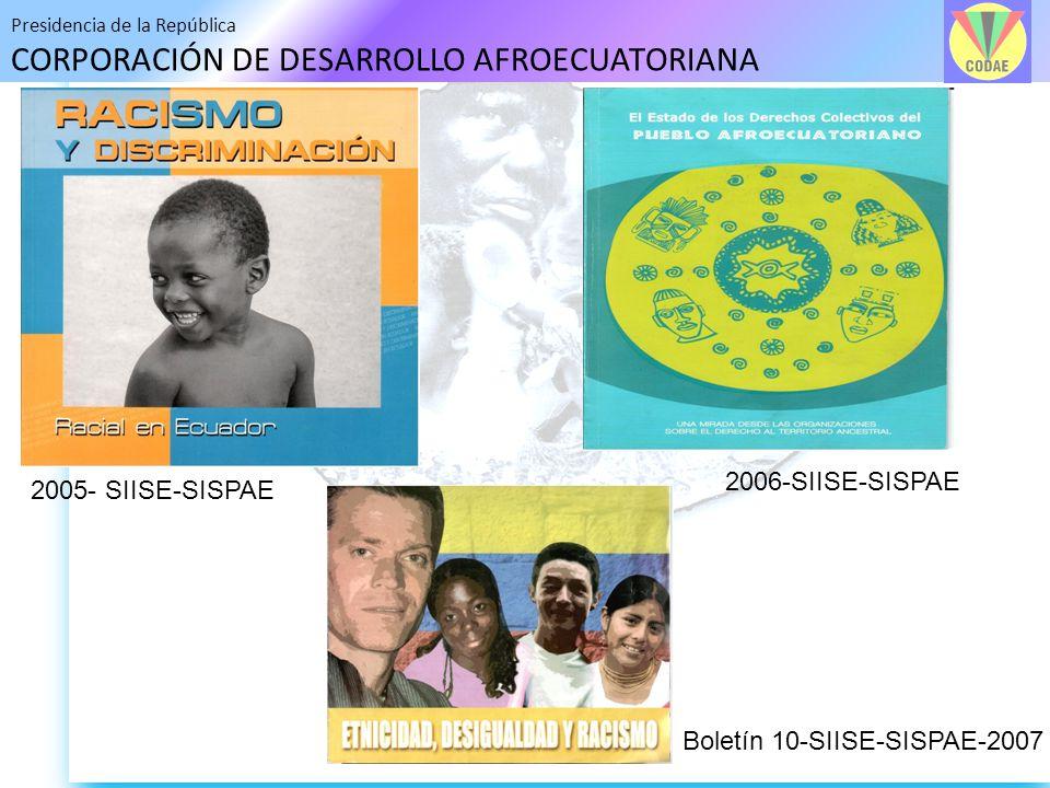 2006-SIISE-SISPAE 2005- SIISE-SISPAE Boletín 10-SIISE-SISPAE-2007