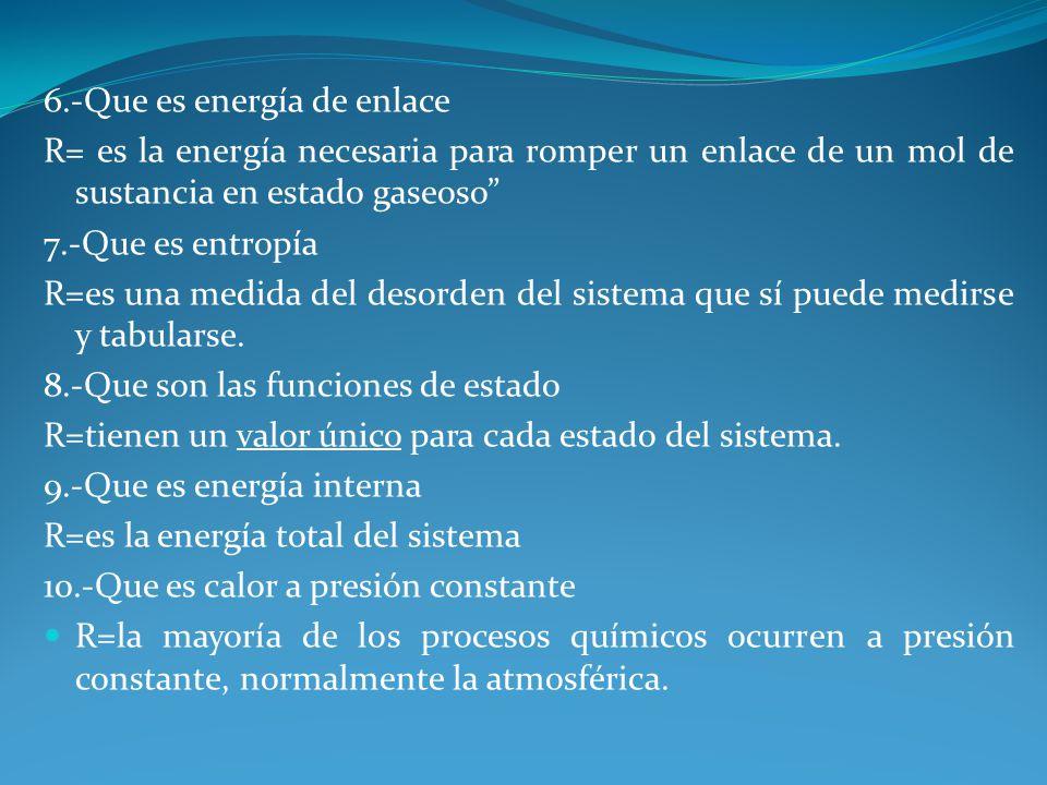 6.-Que es energía de enlace