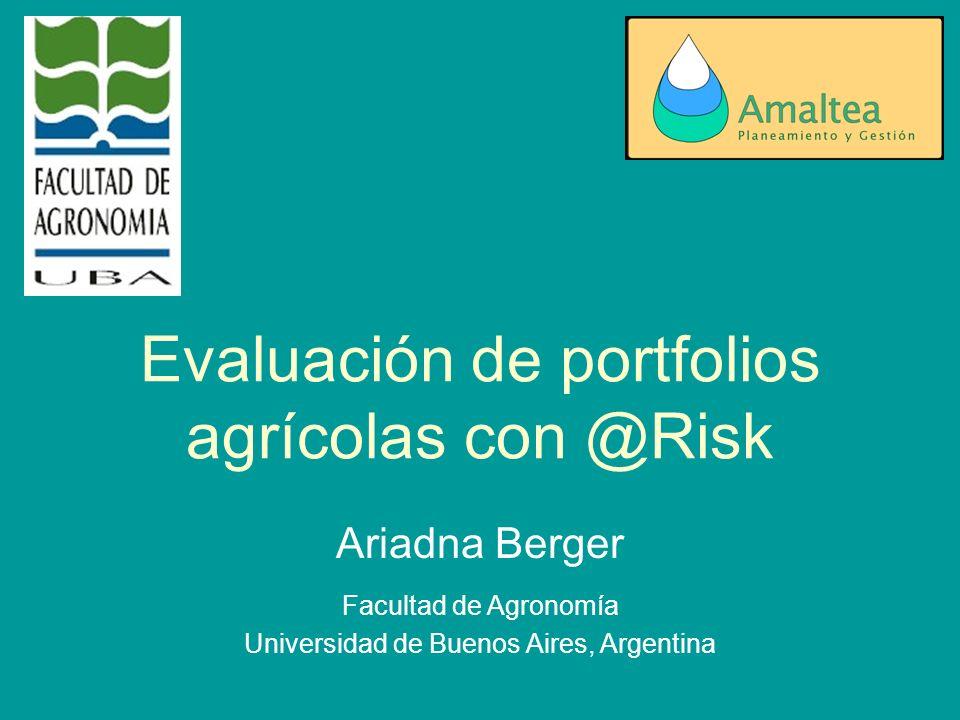 Evaluación de portfolios agrícolas con @Risk