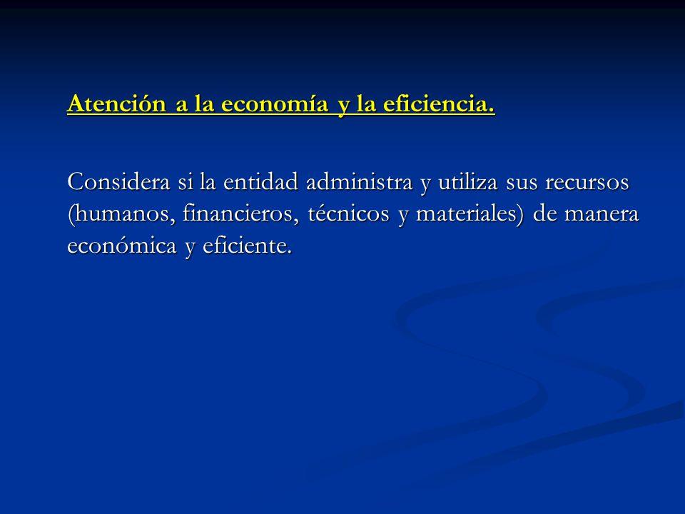 Atención a la economía y la eficiencia.