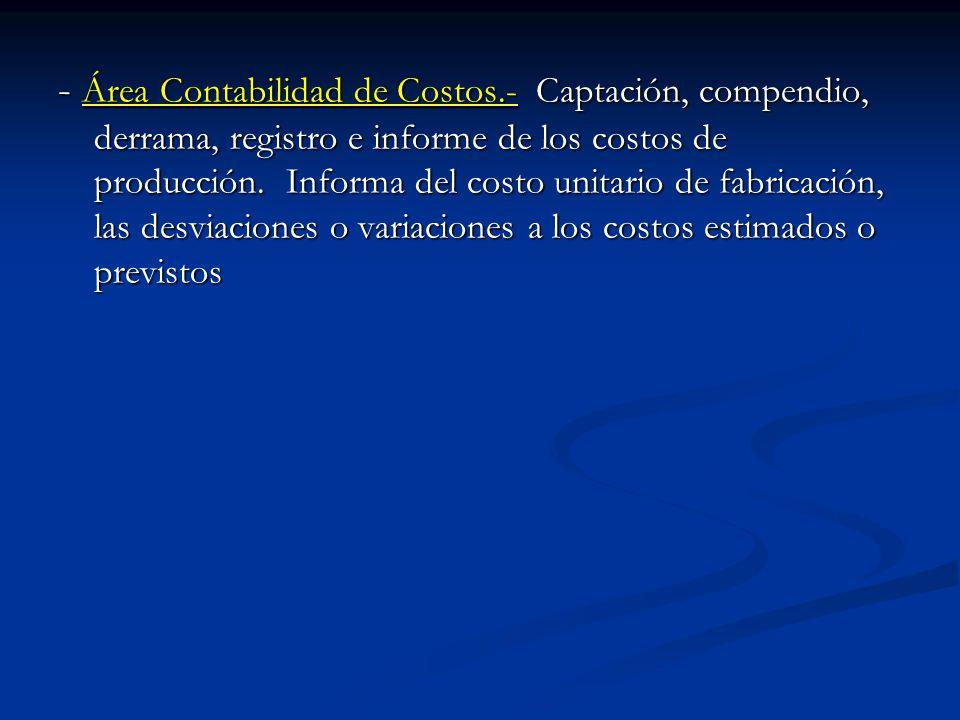 - Área Contabilidad de Costos