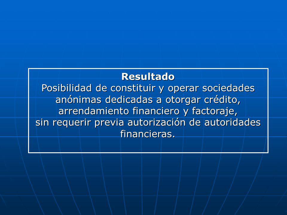 sin requerir previa autorización de autoridades financieras.