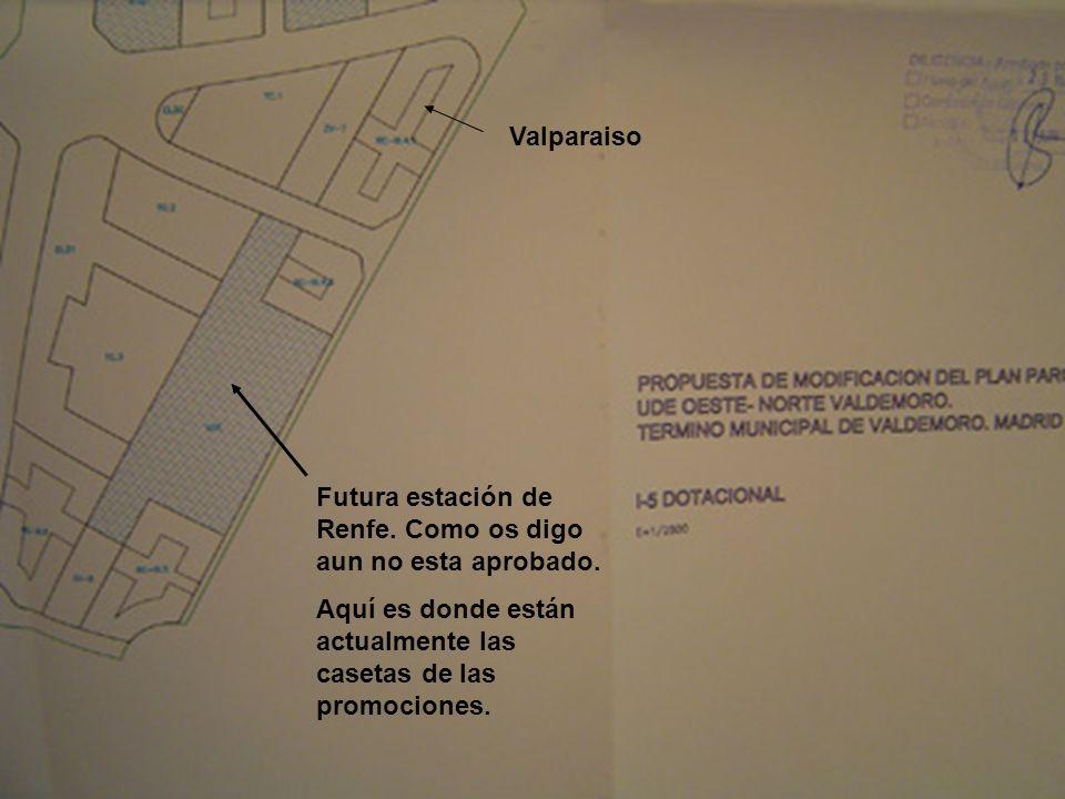 Valparaiso Futura estación de Renfe. Como os digo aun no esta aprobado.