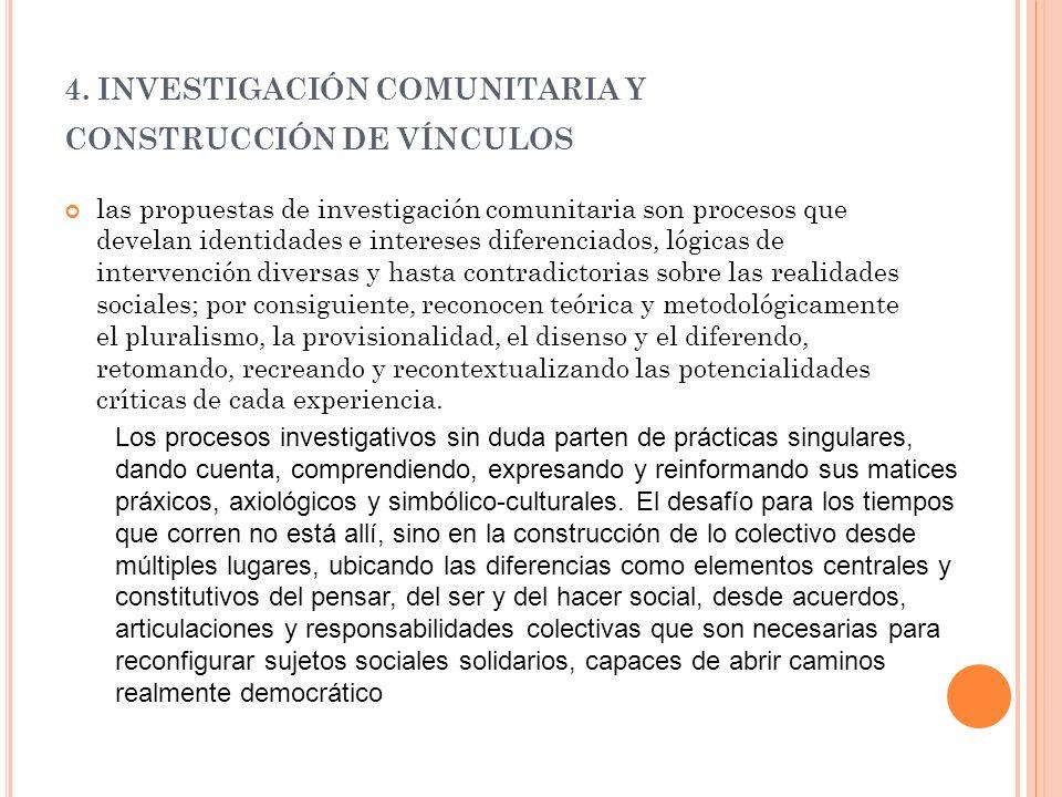 4. INVESTIGACIÓN COMUNITARIA Y CONSTRUCCIÓN DE VÍNCULOS
