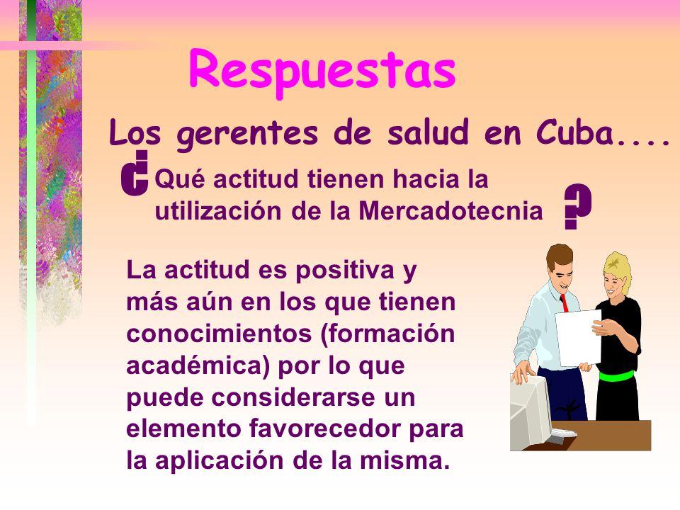 ¿ Respuestas Los gerentes de salud en Cuba....