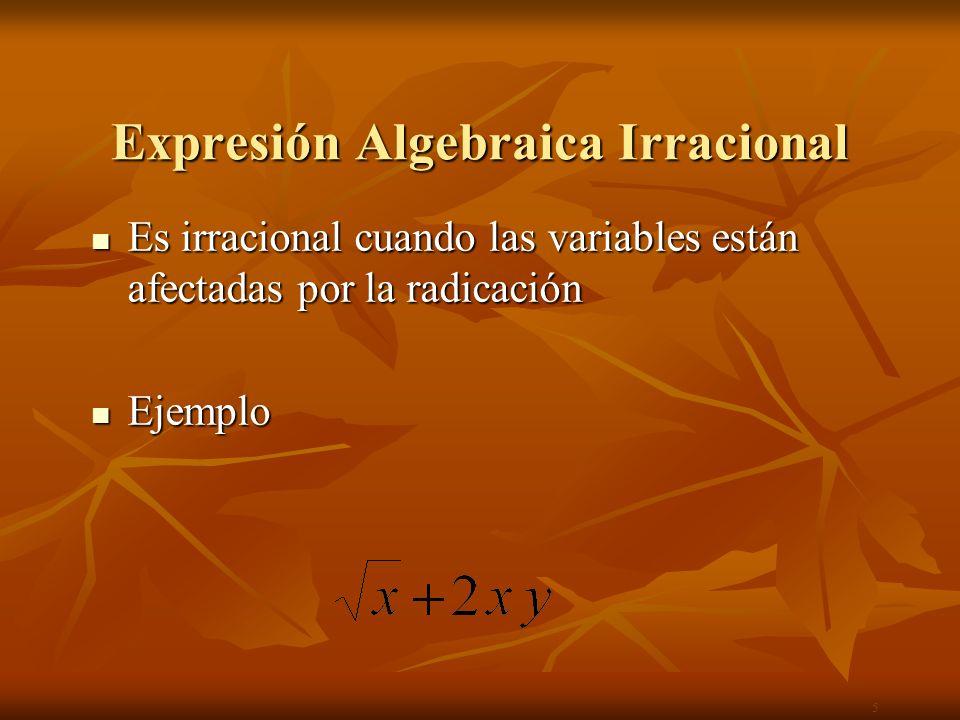 Expresión Algebraica Irracional