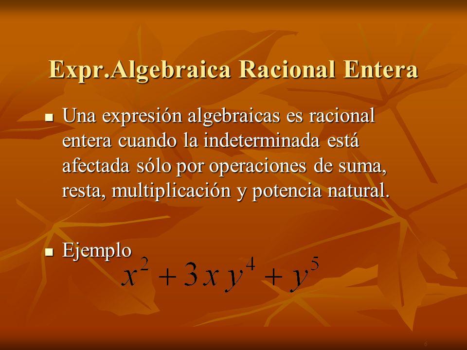 Expr.Algebraica Racional Entera