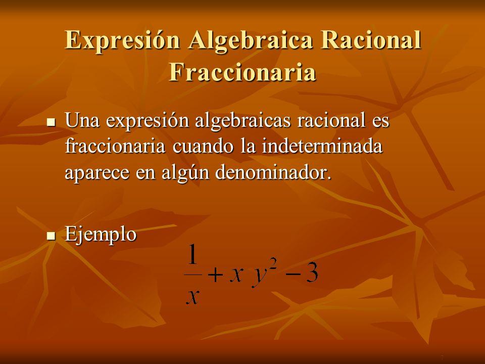 Expresión Algebraica Racional Fraccionaria