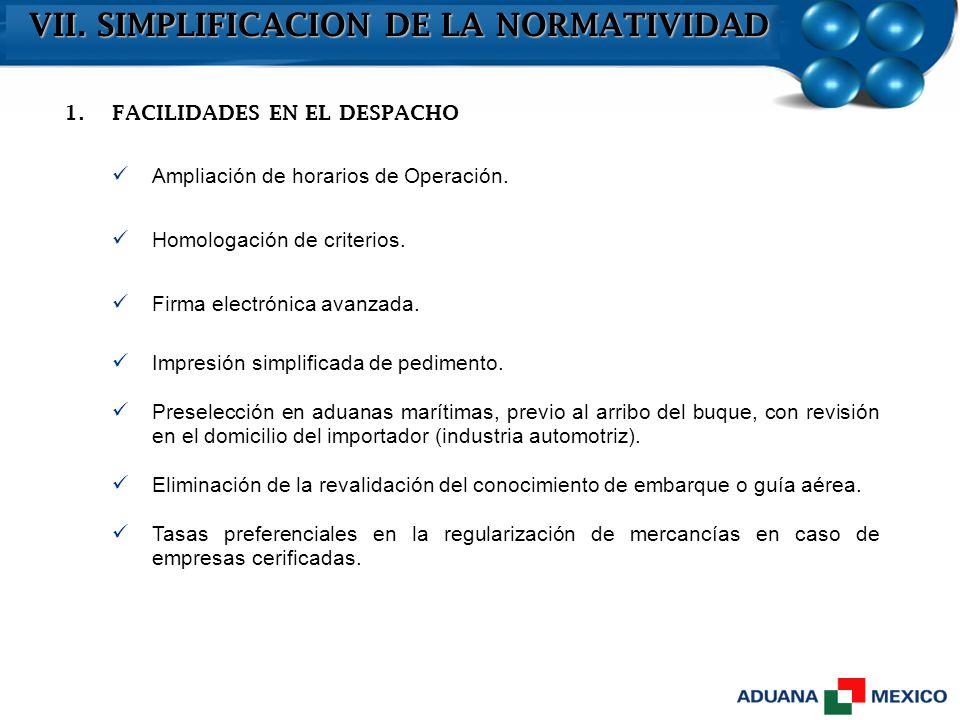 VII. SIMPLIFICACION DE LA NORMATIVIDAD