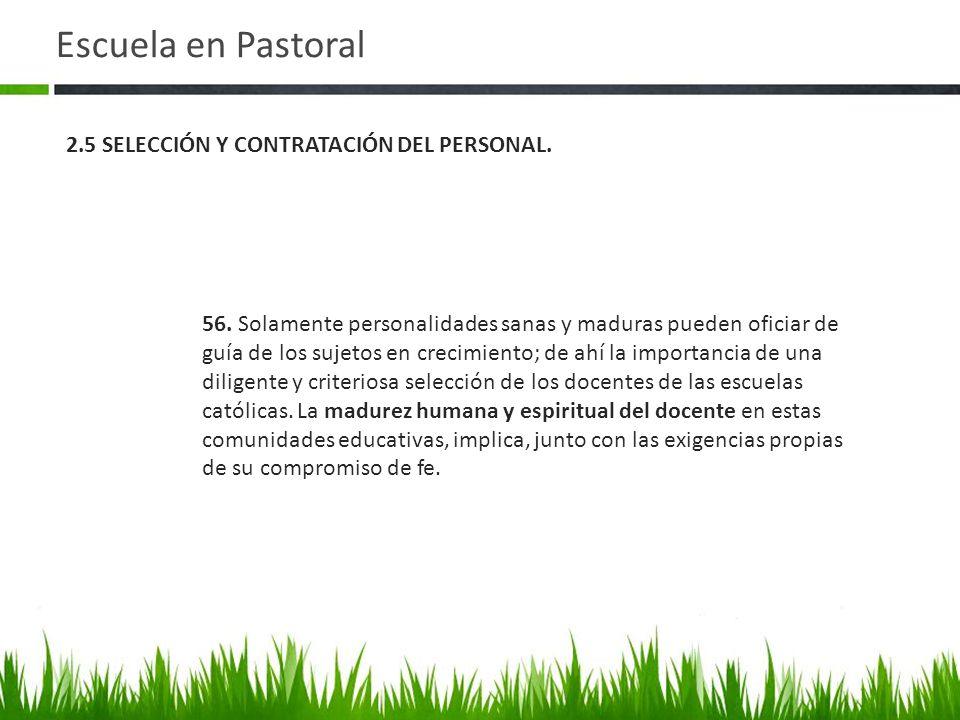 Escuela en Pastoral 2.5 SELECCIÓN Y CONTRATACIÓN DEL PERSONAL.