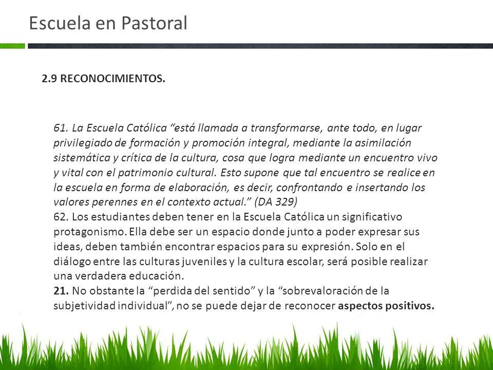 Escuela en Pastoral 2.9 RECONOCIMIENTOS.