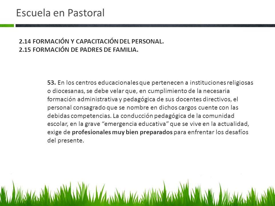 Escuela en Pastoral 2.14 FORMACIÓN Y CAPACITACIÓN DEL PERSONAL.