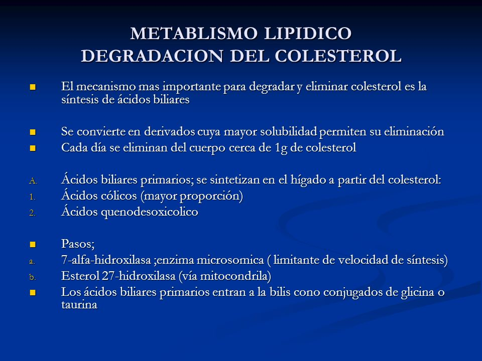 METABLISMO LIPIDICO DEGRADACION DEL COLESTEROL