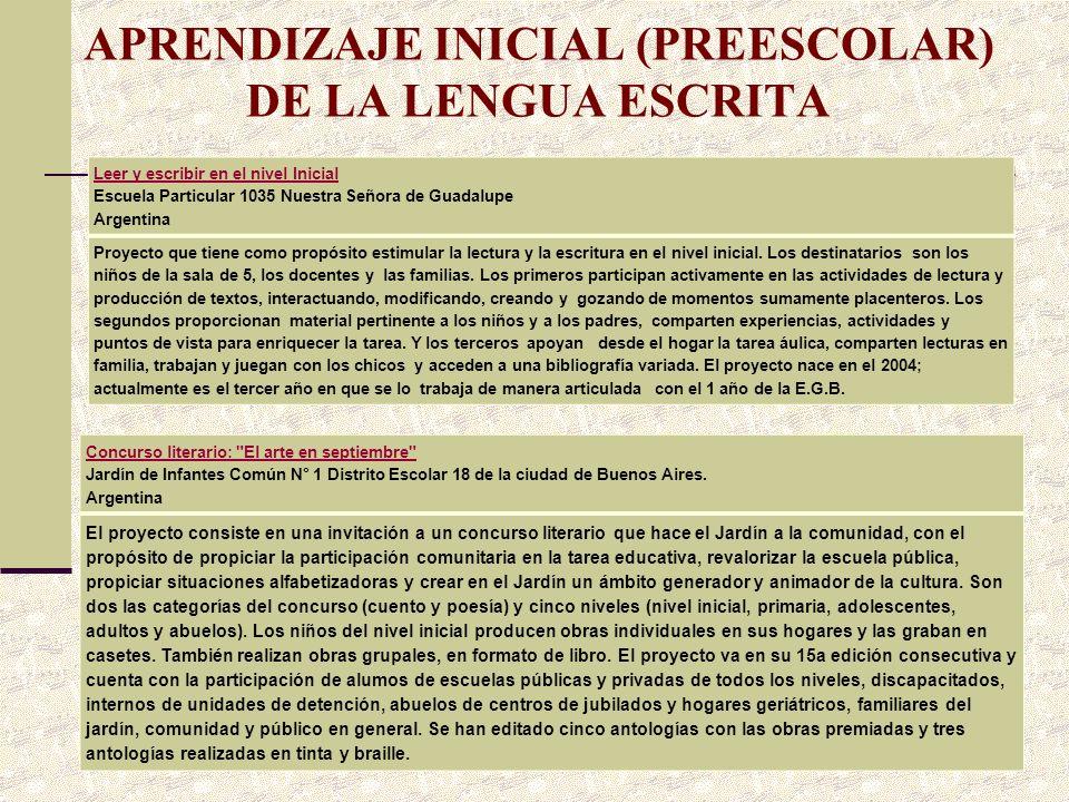 APRENDIZAJE INICIAL (PREESCOLAR) DE LA LENGUA ESCRITA