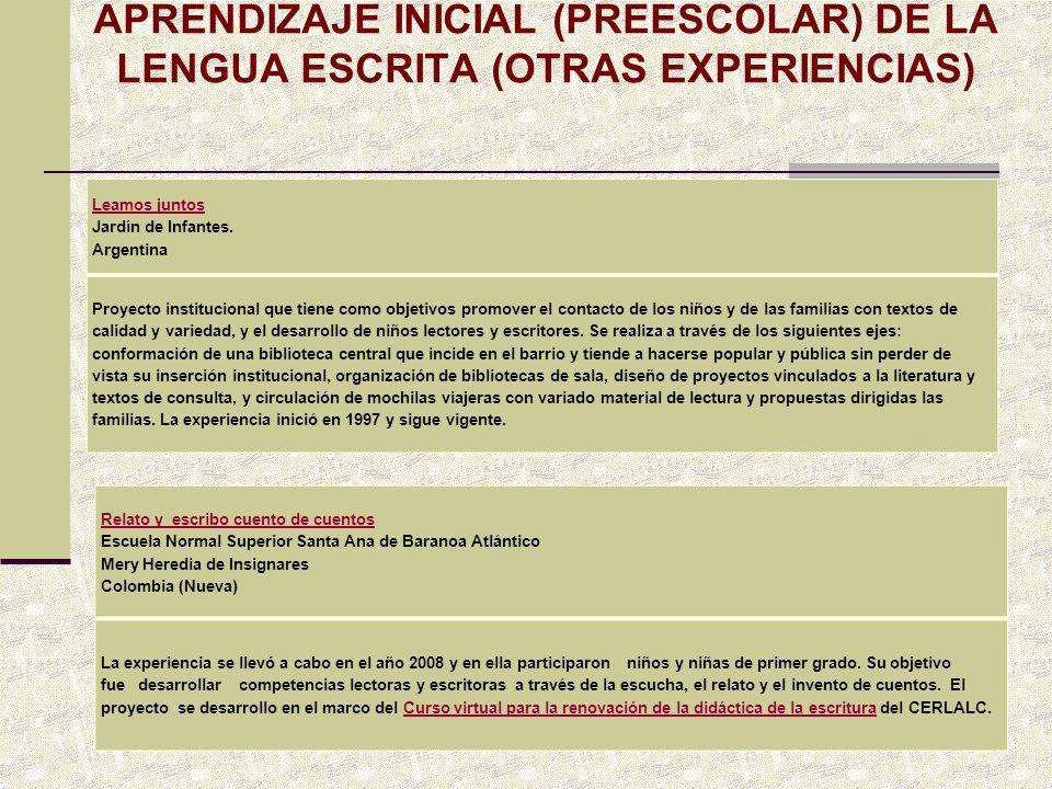 APRENDIZAJE INICIAL (PREESCOLAR) DE LA LENGUA ESCRITA (OTRAS EXPERIENCIAS)