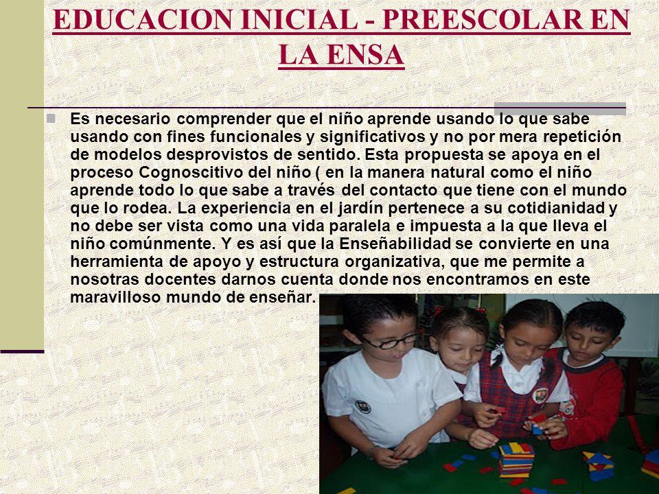 EDUCACION INICIAL - PREESCOLAR EN LA ENSA