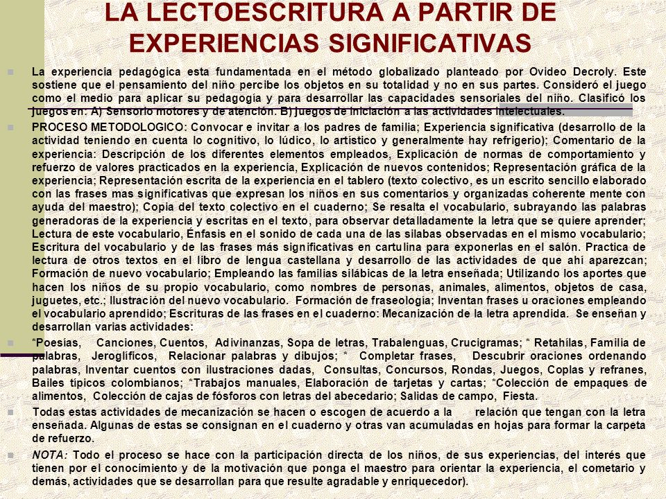 LA LECTOESCRITURA A PARTIR DE EXPERIENCIAS SIGNIFICATIVAS