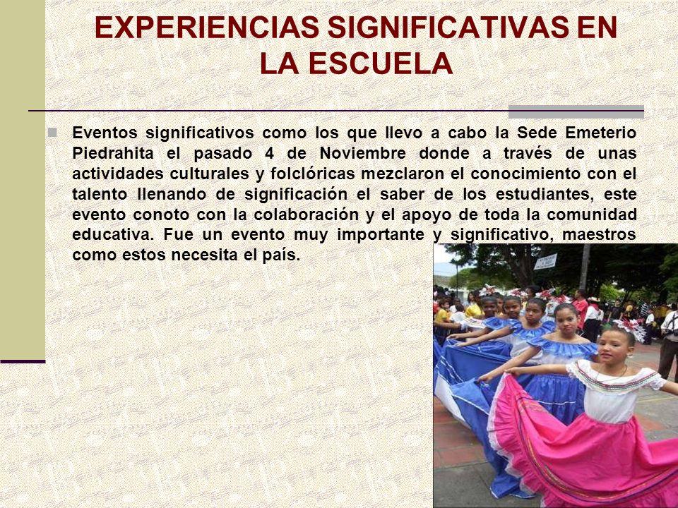EXPERIENCIAS SIGNIFICATIVAS EN LA ESCUELA