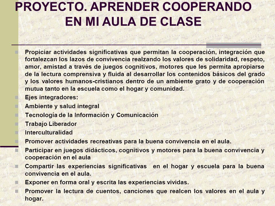 PROYECTO. APRENDER COOPERANDO EN MI AULA DE CLASE