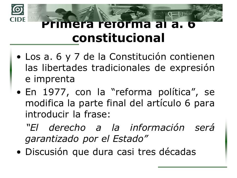 Primera reforma al a. 6 constitucional