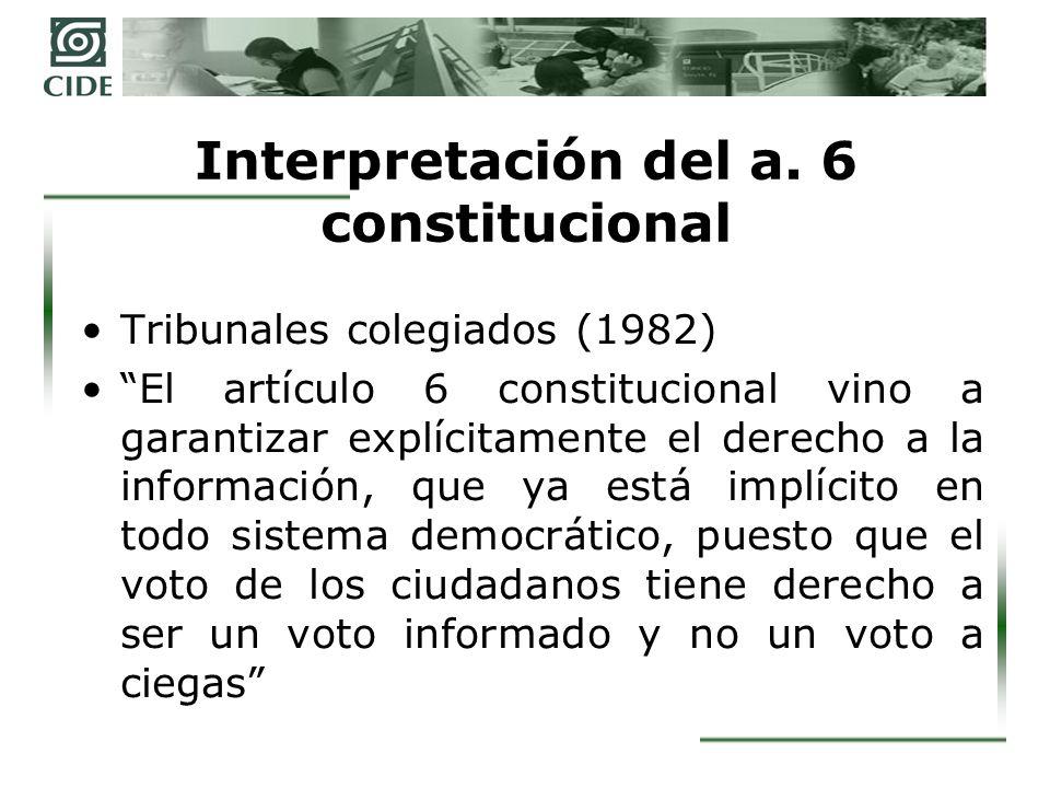 Interpretación del a. 6 constitucional