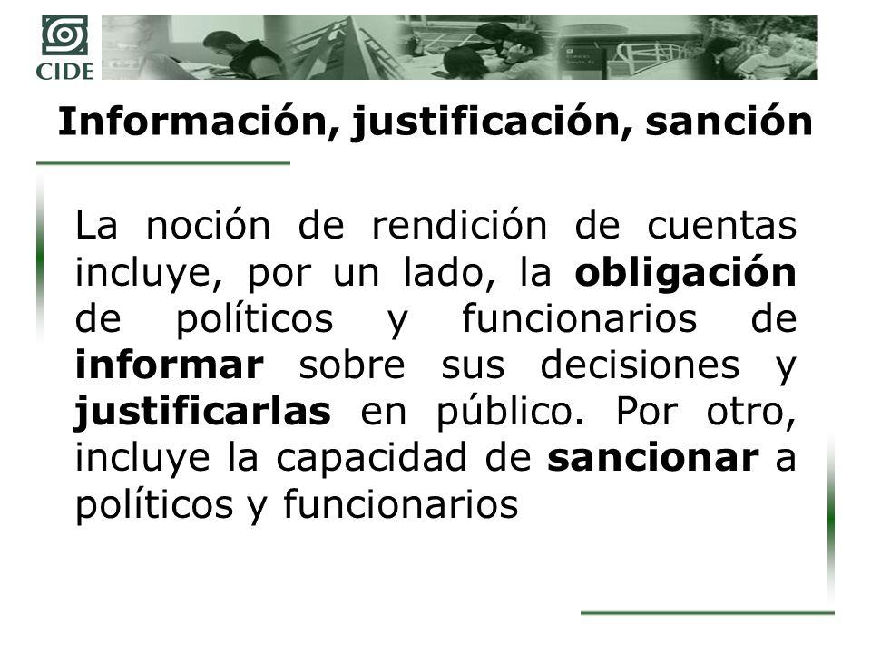 Información, justificación, sanción