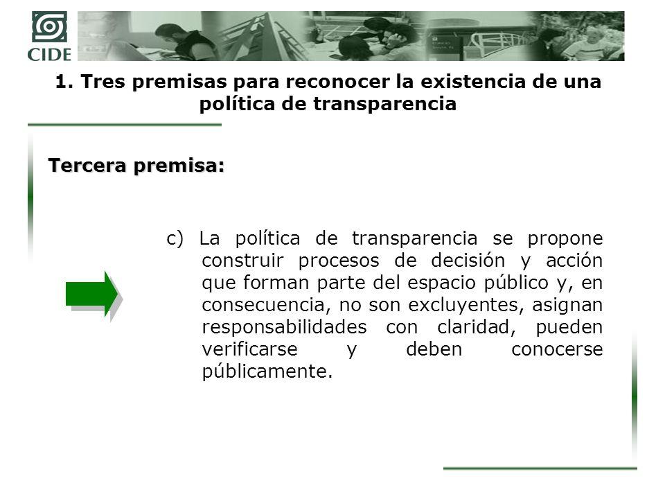 1. Tres premisas para reconocer la existencia de una política de transparencia