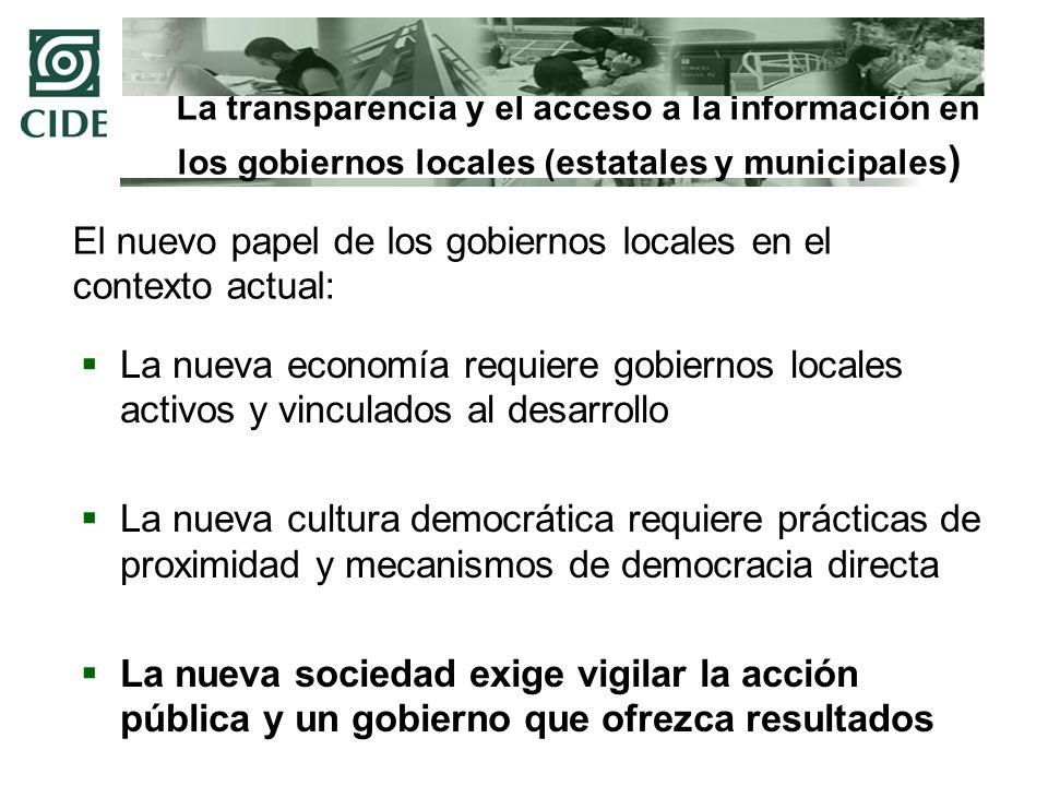 La transparencia y el acceso a la información en los gobiernos locales (estatales y municipales)