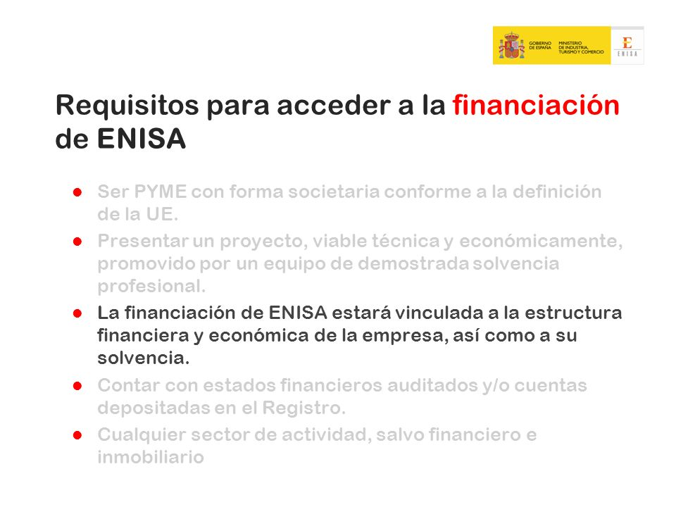 Requisitos para acceder a la financiación de ENISA