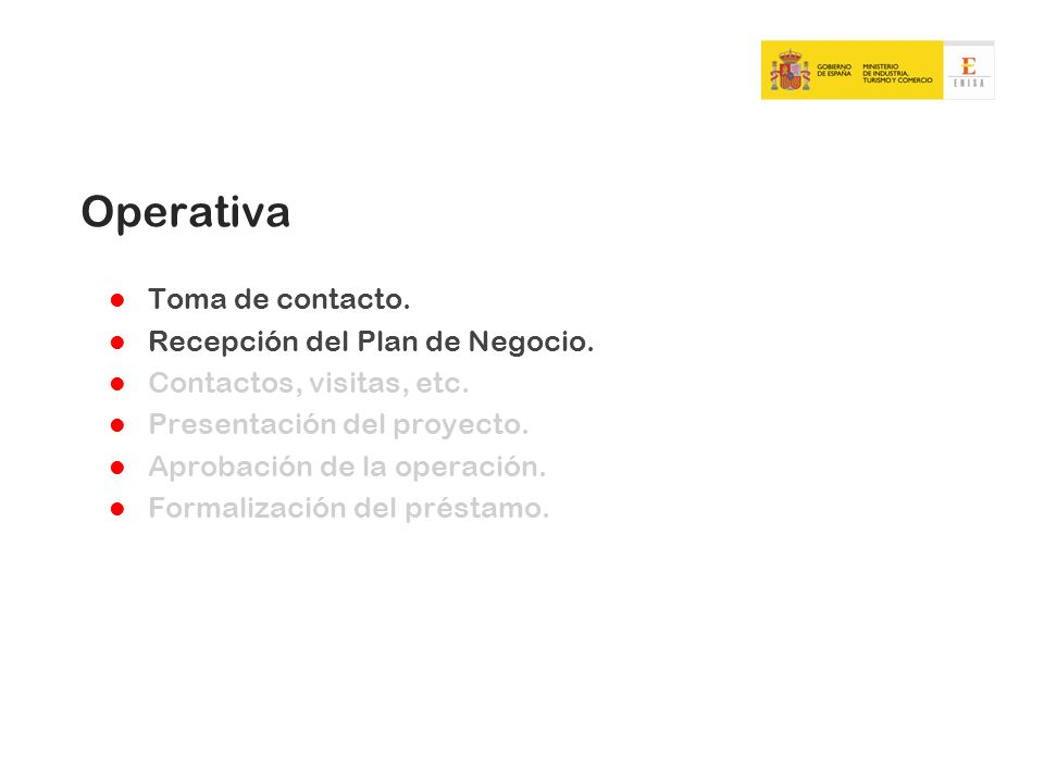 Operativa Toma de contacto. Recepción del Plan de Negocio.