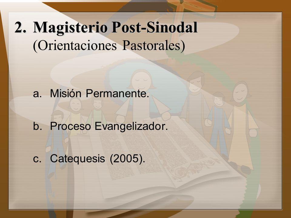 Magisterio Post-Sinodal (Orientaciones Pastorales)