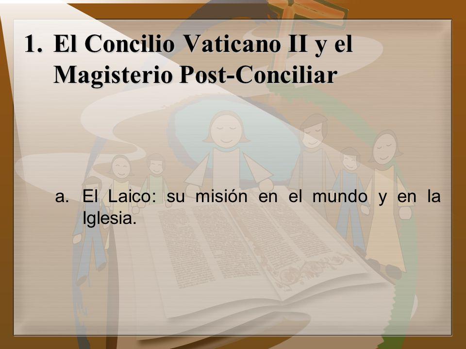 El Concilio Vaticano II y el Magisterio Post-Conciliar