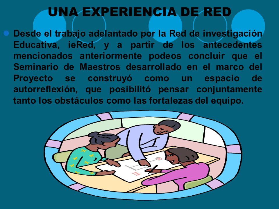 UNA EXPERIENCIA DE RED