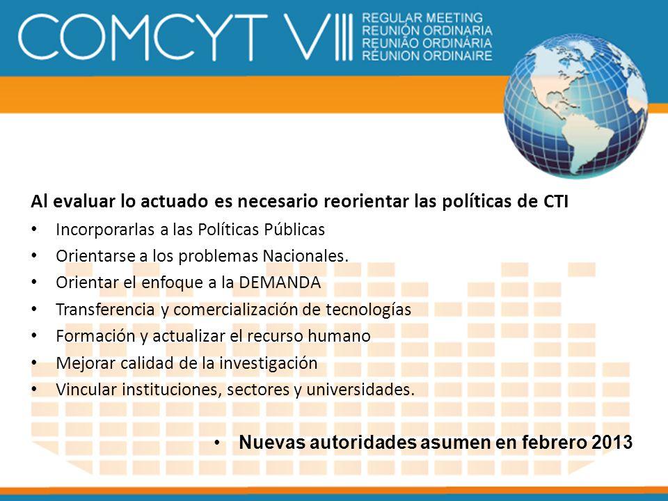 Al evaluar lo actuado es necesario reorientar las políticas de CTI