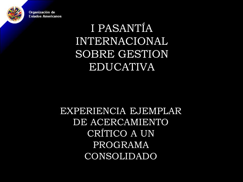 I PASANTÍA INTERNACIONAL SOBRE GESTION EDUCATIVA