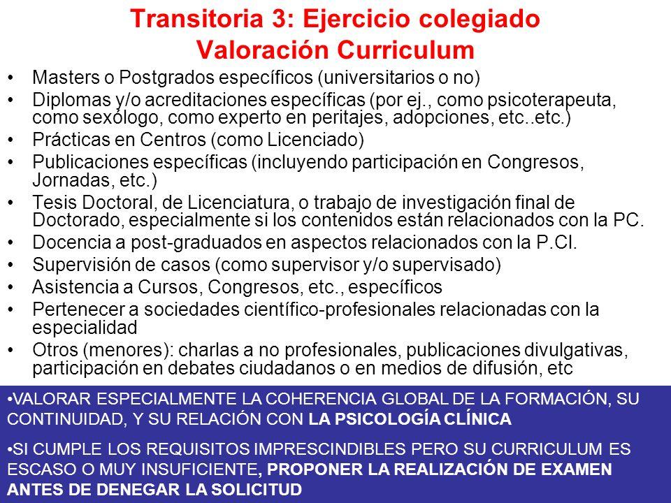 Transitoria 3: Ejercicio colegiado Valoración Curriculum