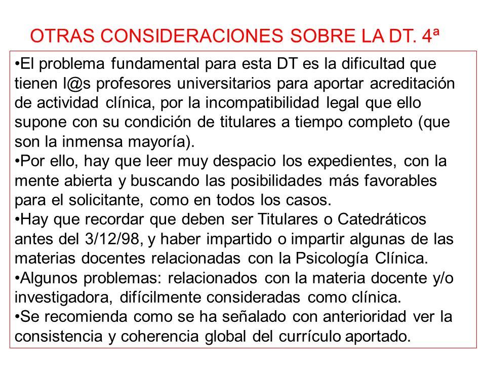 OTRAS CONSIDERACIONES SOBRE LA DT. 4ª