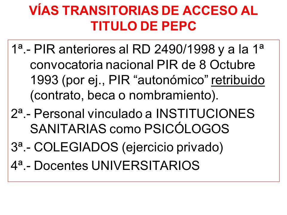 VÍAS TRANSITORIAS DE ACCESO AL TITULO DE PEPC