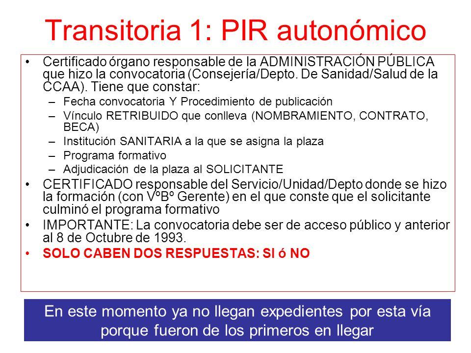 Transitoria 1: PIR autonómico