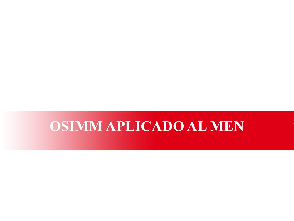 OSIMM APLICADO AL MEN 7 7 7 7 7