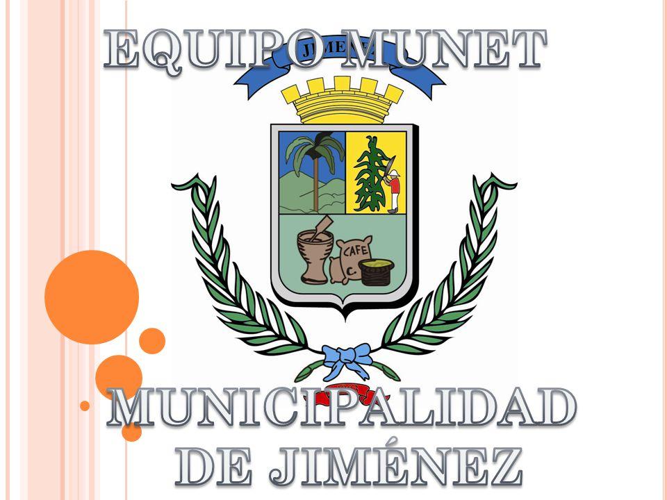 EQUIPO MUNET MUNICIPALIDAD DE JIMÉNEZ