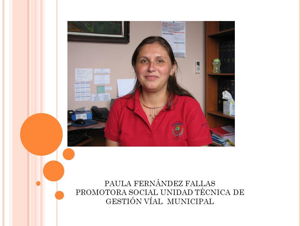 PAULA FERNÁNDEZ FALLAS PROMOTORA SOCIAL UNIDAD TÉCNICA DE