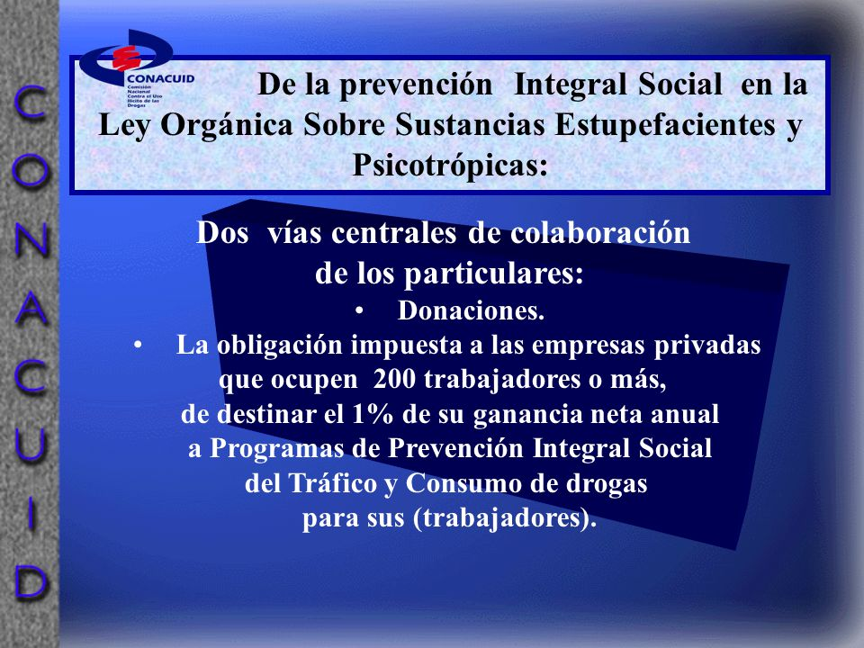 Dos vías centrales de colaboración de los particulares: