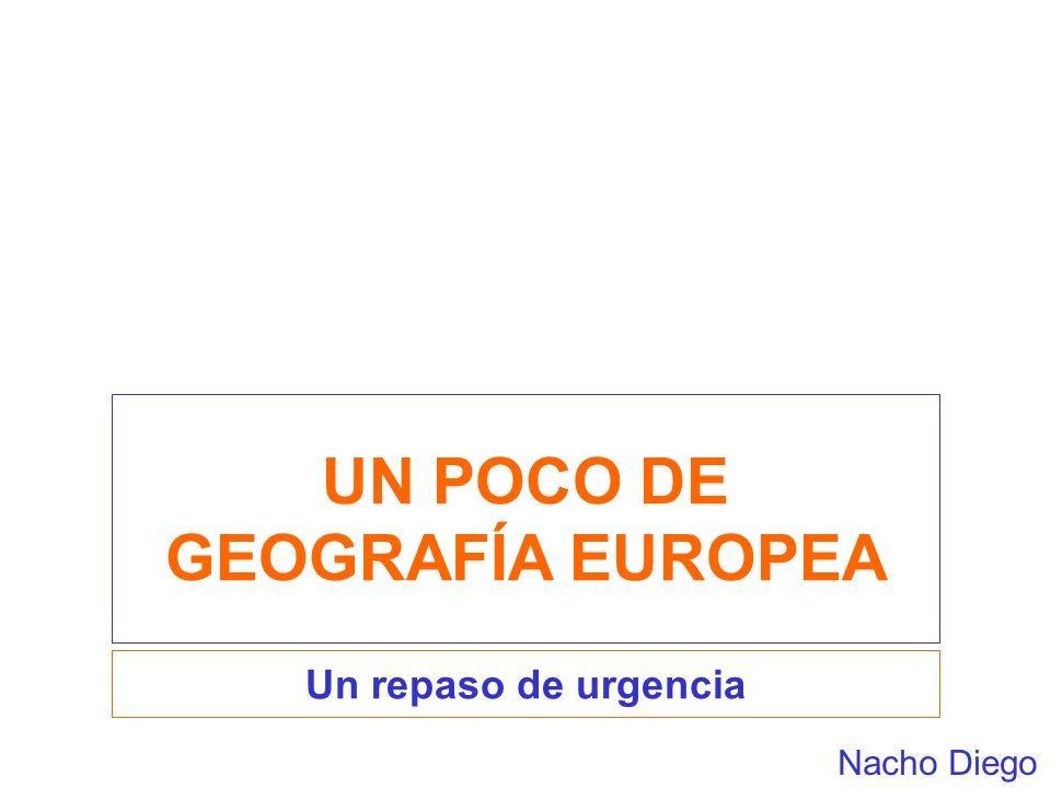 UN POCO DE GEOGRAFÍA EUROPEA