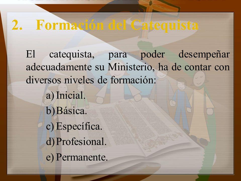 2. Formación del Catequista