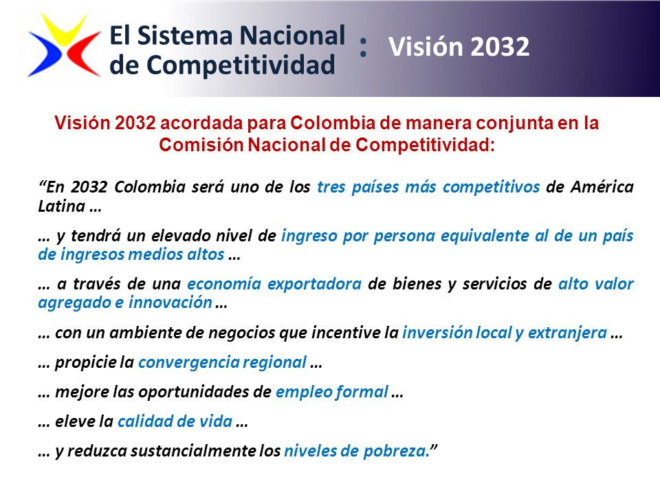 : El Sistema Nacional de Competitividad Visión 2032
