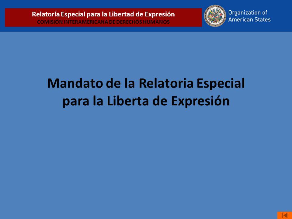 Mandato de la Relatoria Especial para la Liberta de Expresión